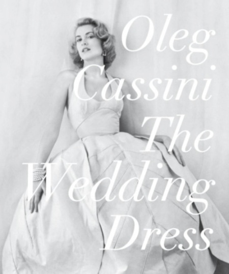 oleg-cassini-the-wedding-dress-rizzoli-new-york-booknn
