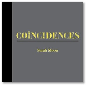 Coicidences by Sarah Moon