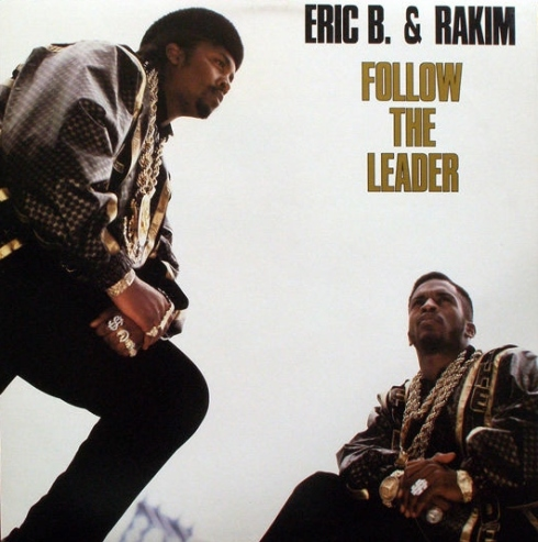 Eric B. & Rakim on the Follow the Leader album cover, released in 1988